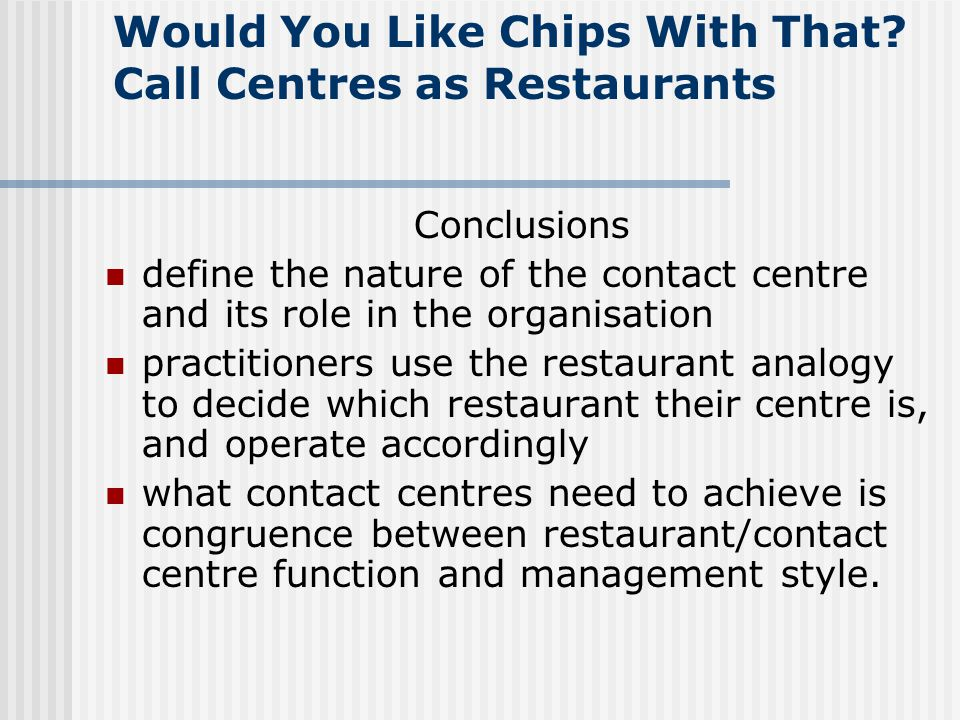 Would You Like Chips With That.