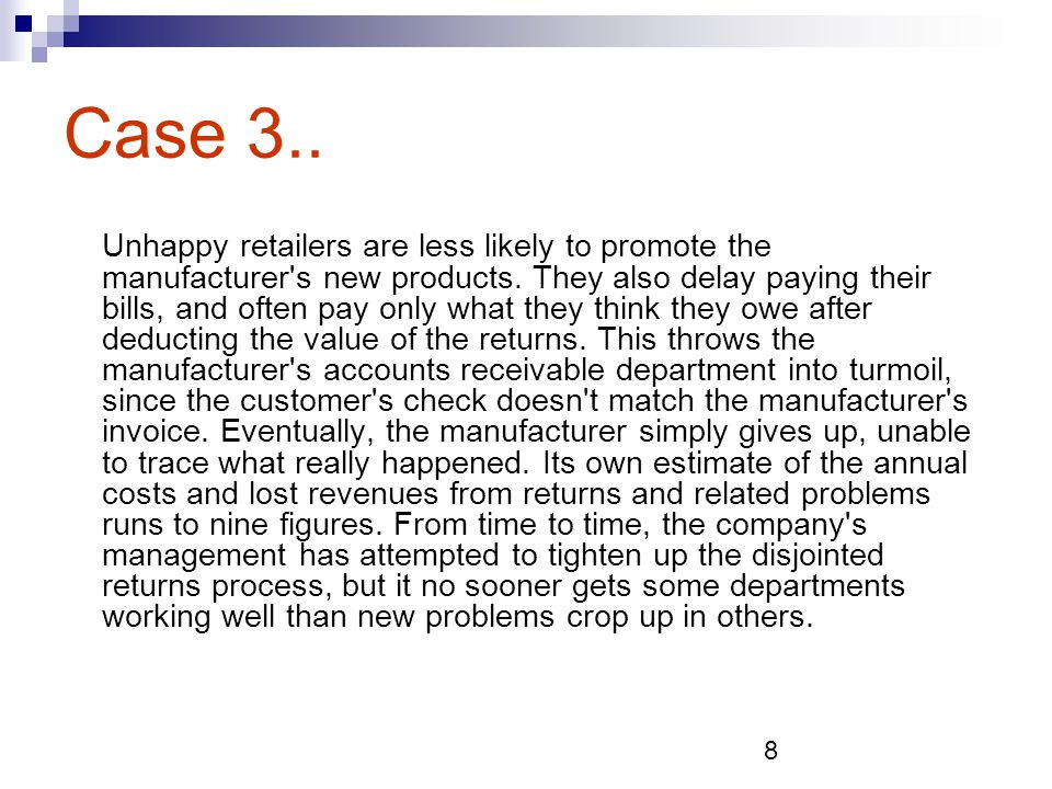 9 Case 4 Even when the work involved could have a major impact on the bottom line, companies often have no one in charge.