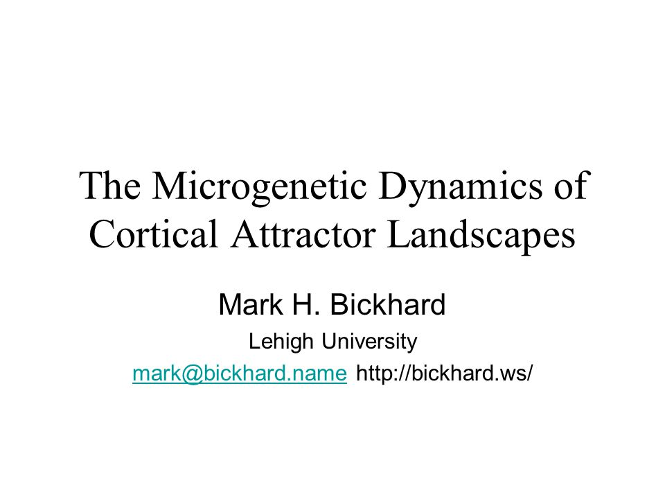 Abstract Attractor landscapes are dispositional models of neural processes, but those landscapes themselves have a dynamics.