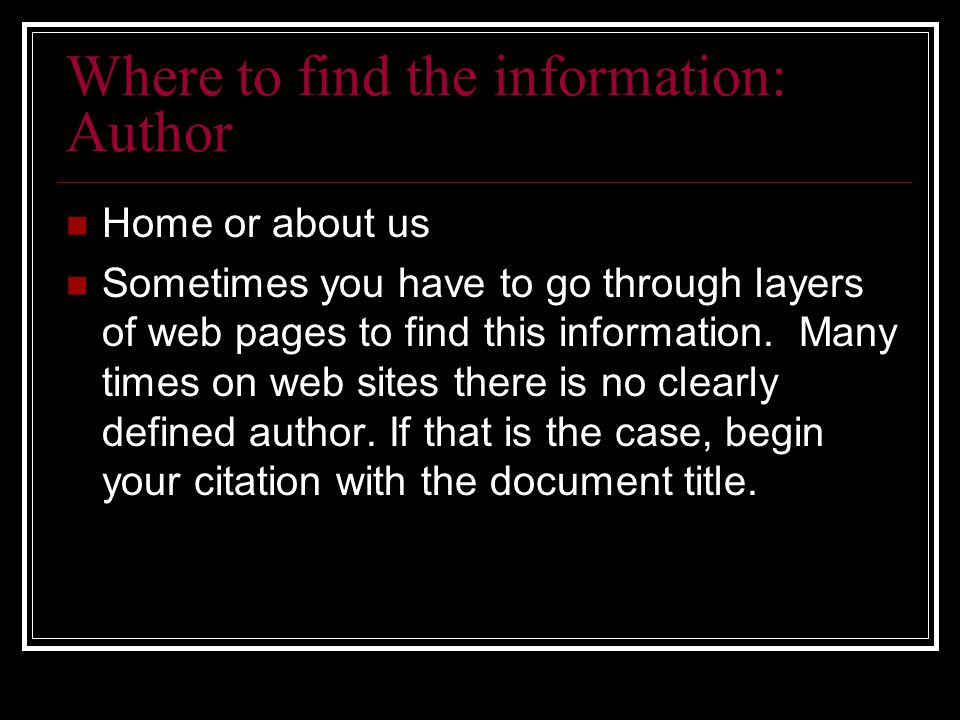 Where to find the information: Author Home or about us Sometimes you have to go through layers of web pages to find this information.