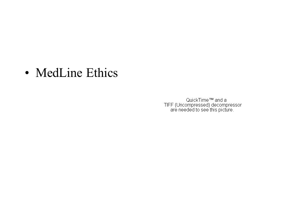 MedLine Ethics