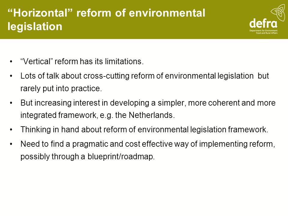 Horizontal reform of environmental legislation Vertical reform has its limitations.