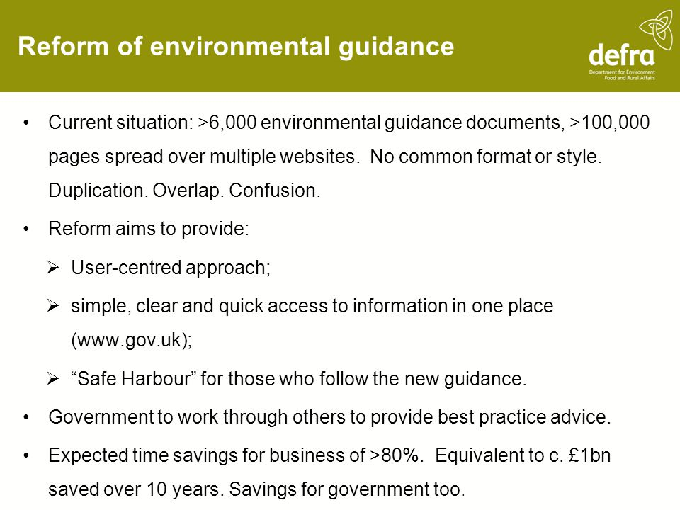 Reform of environmental guidance Current situation: >6,000 environmental guidance documents, >100,000 pages spread over multiple websites.