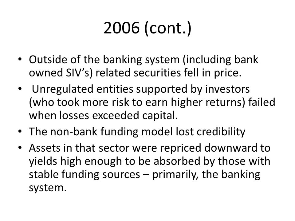 Beyond 2006 The banking system moves very slowly to accommodate this 'great repricing of risk.' At the same time the fiscal squeeze was continuing to sap aggregate demand.