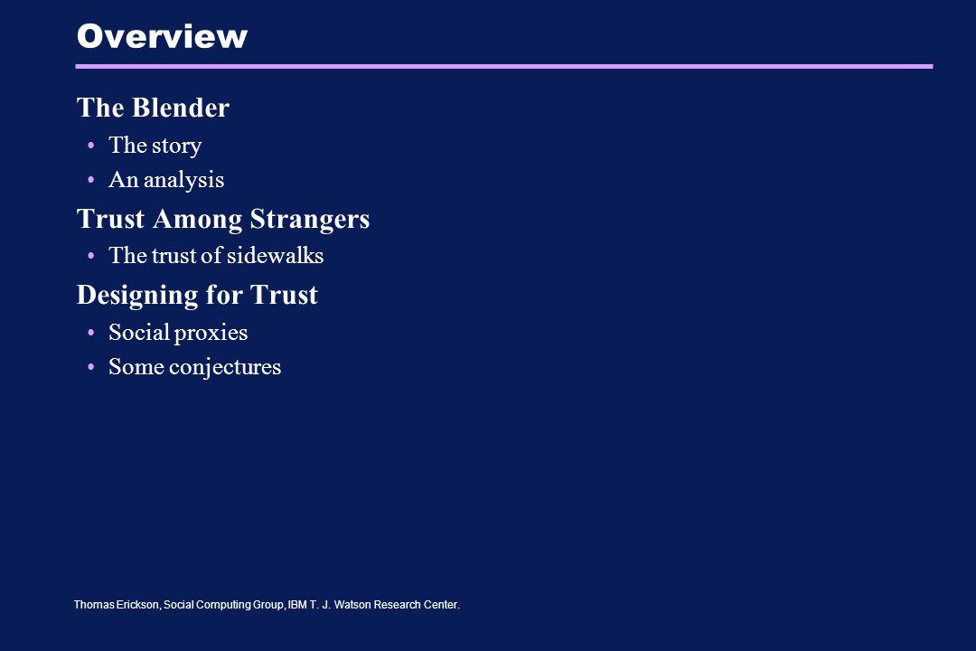 Thomas Erickson, Social Computing Group, IBM T.J.