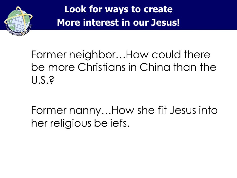 Former neighbor…How could there be more Christians in China than the U.S..