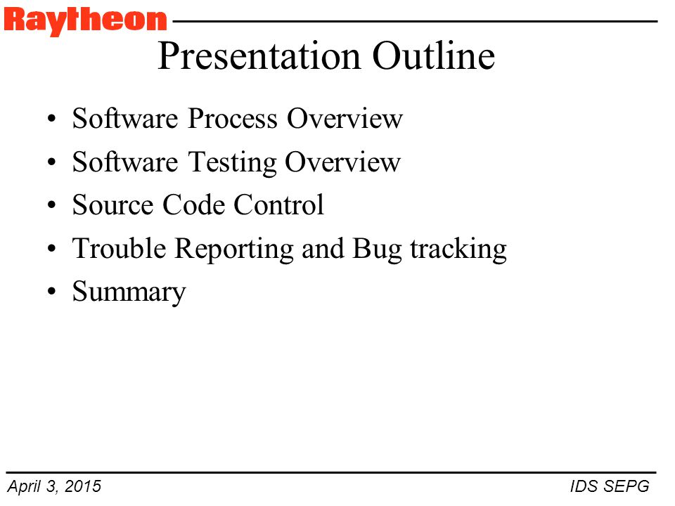 April 3, 2015 IDS SEPG When Should Software Testing Begin.