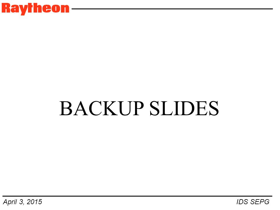 April 3, 2015 IDS SEPG BACKUP SLIDES
