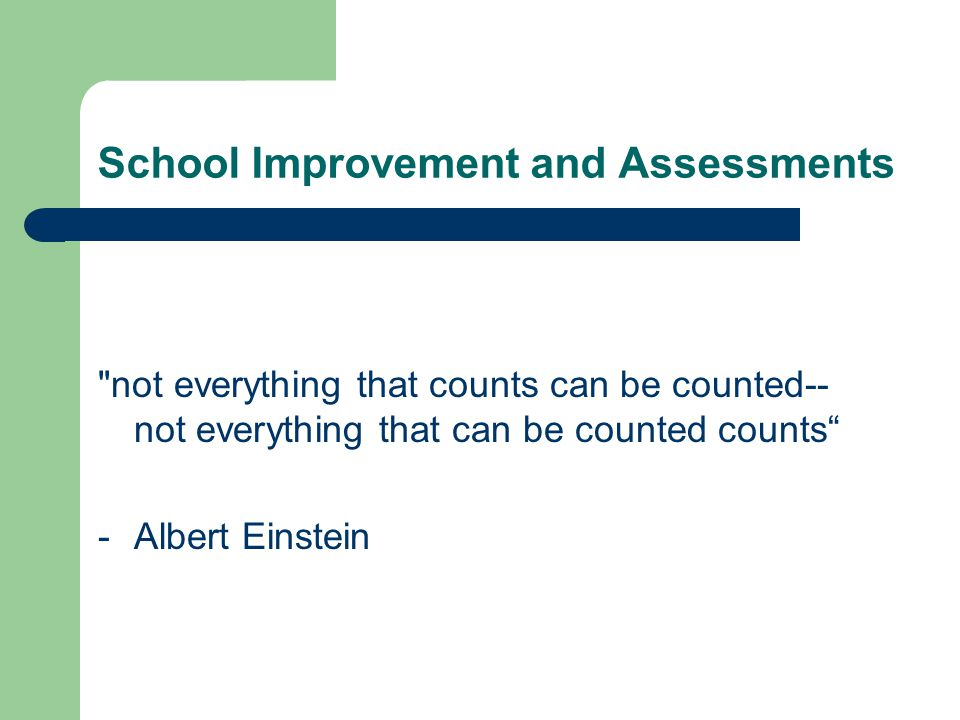 School Improvement and Assessments