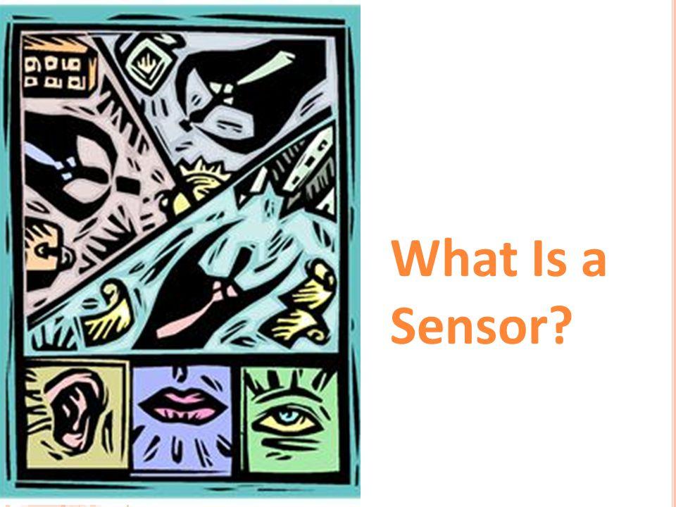What Is a Sensor?