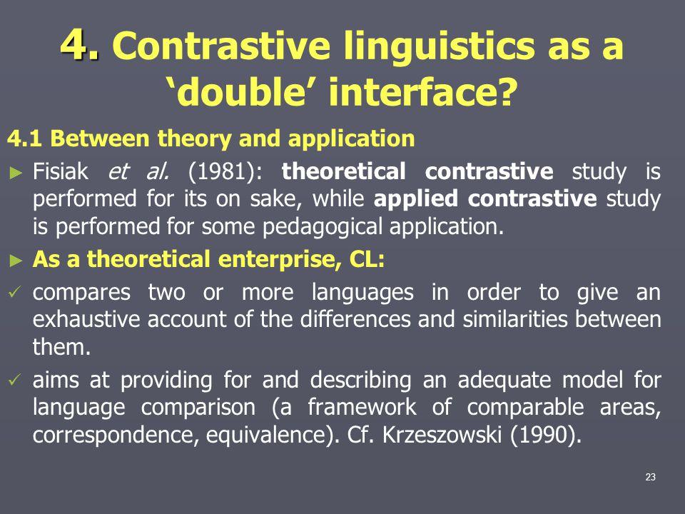 4.4. Contrastive linguistics as a 'double' interface.