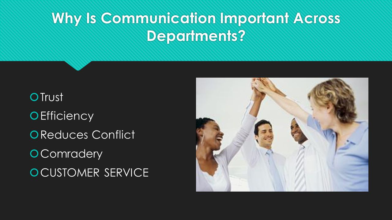 Why Is Communication Important Across Departments.