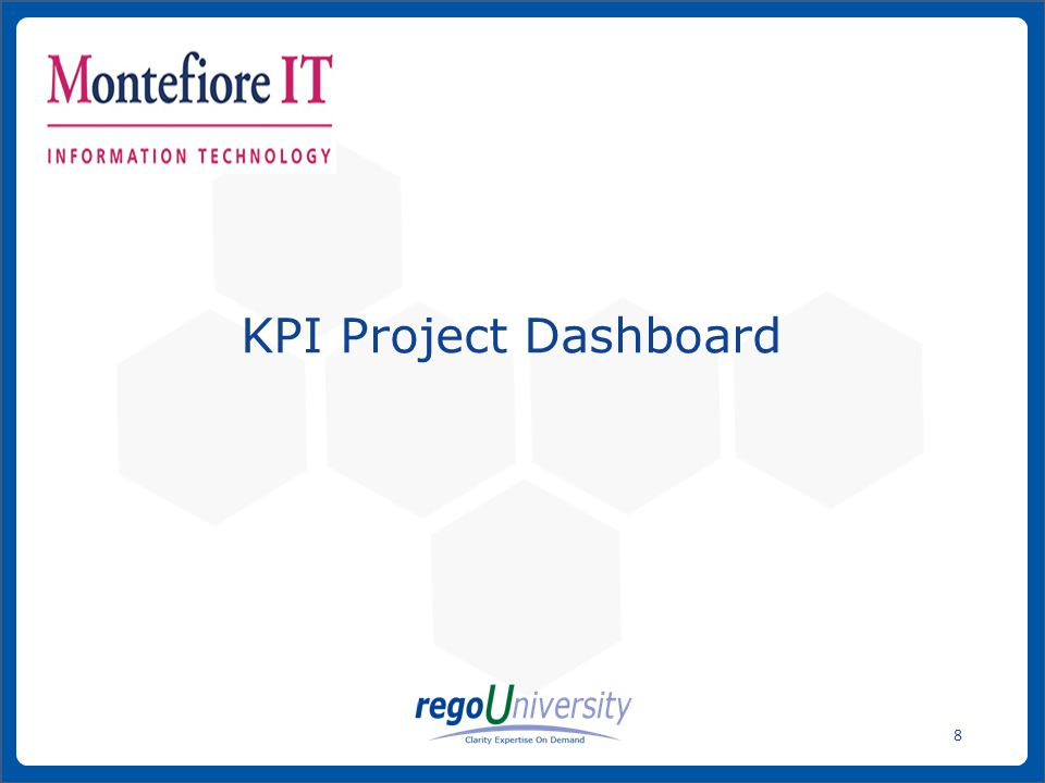 www.regoconsulting.comPhone: 1-888-813-0444 8 KPI Project Dashboard