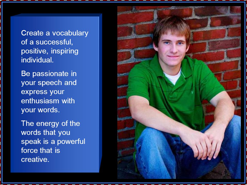 Create a vocabulary of a successful, positive, inspiring individual.