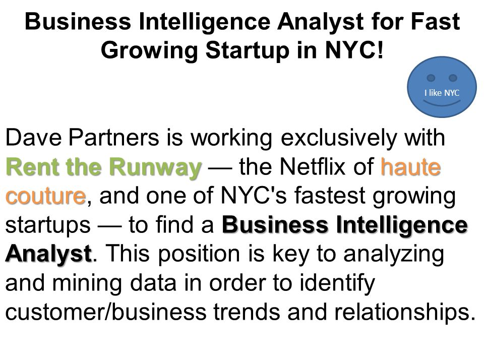 Business Intelligence Analyst for Fast Growing Startup in NYC.