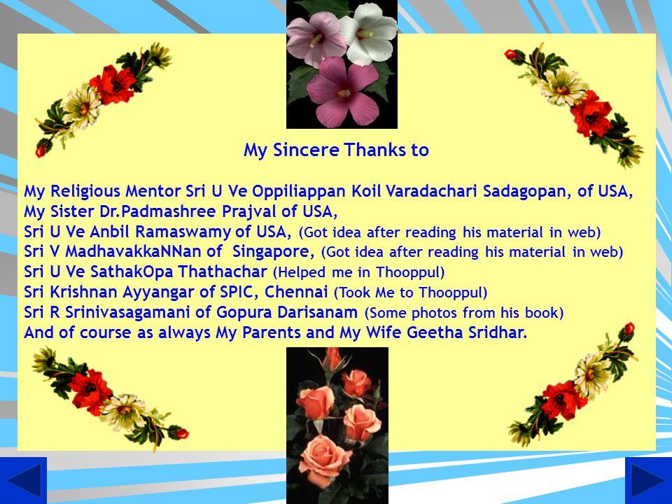 38th Pattam Azhagiyasingar H H Sri Srinivasa SatakOpa Yathindra Maha Desikan (ThiruKudanthai Azagiasingar ) HH Srimath Srinivasa Ramanuja Mahadesikan