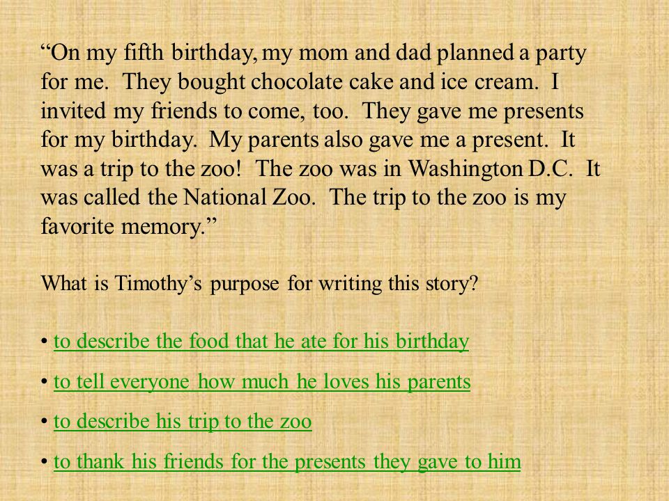 On my fifth birthday, my mom and dad planned a party for me.