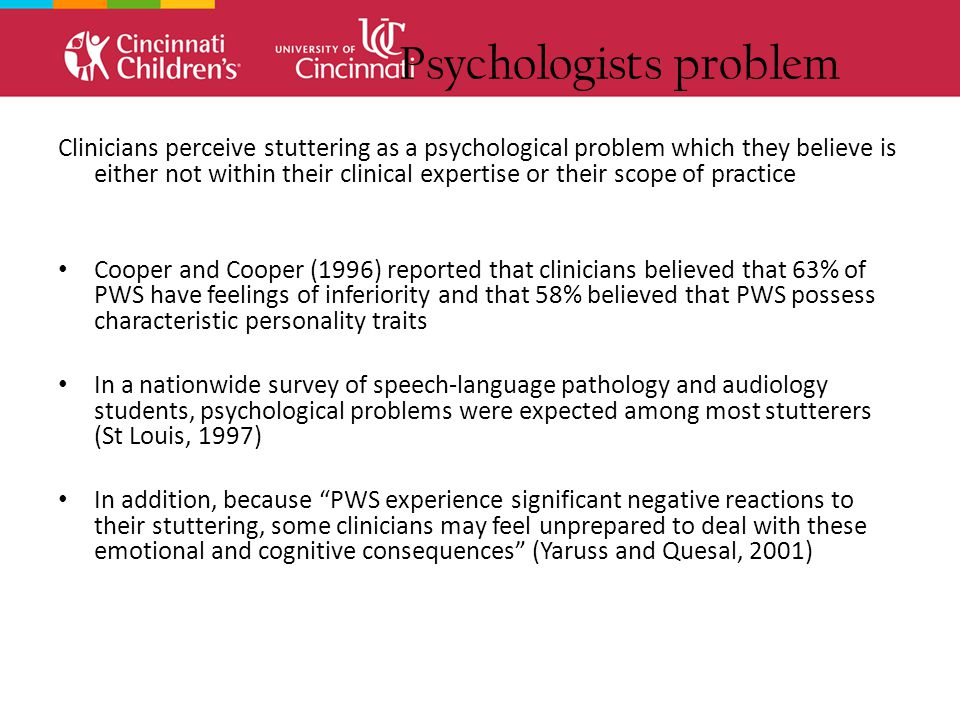 Diagnosogenic problem Clinicians fear that by treating stuttering (especially in young children), it might or will get worse Johnson (1958) theorized that it is the parents over-critical ear and reaction--not the child's type or frequency of disfluency--that is responsible for stuttering.