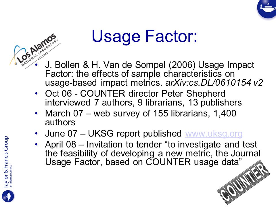 Usage Factor: J. Bollen & H.