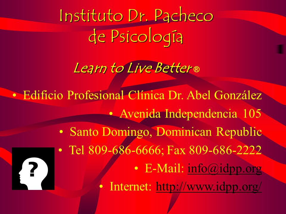 Instituto Dr. Pacheco de Psicología Learn to Live Better Instituto Dr.