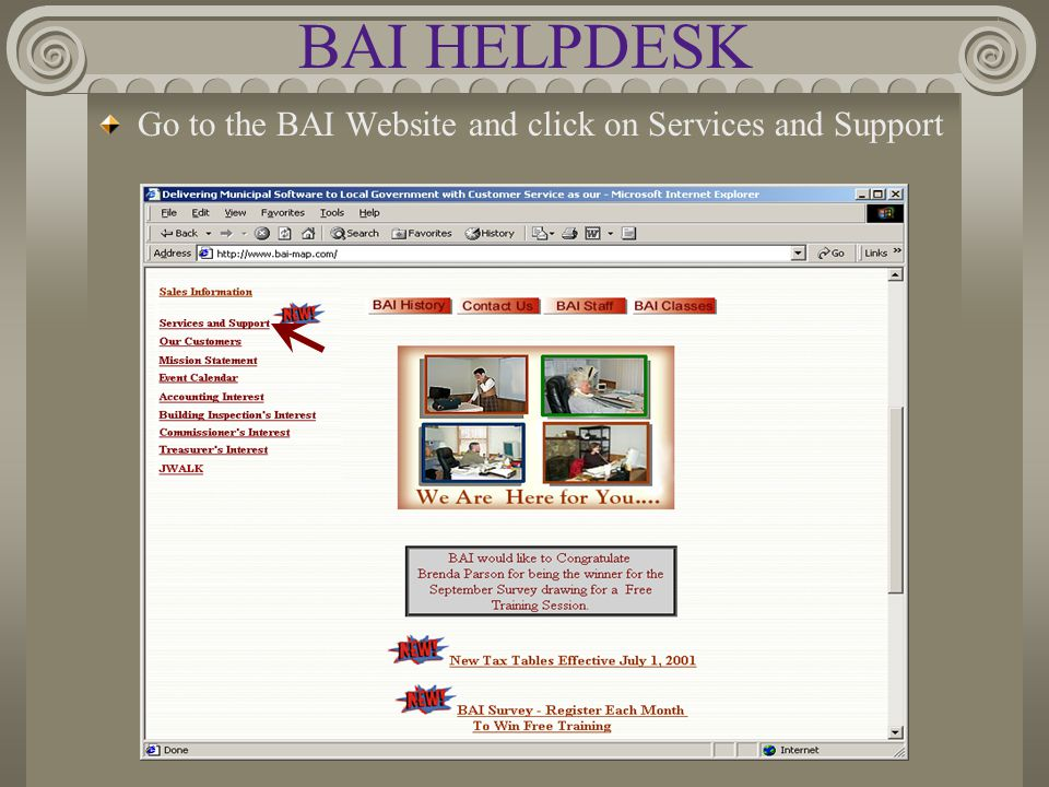 BAI HELPDESK Go to the BAI Website and click on Services and Support