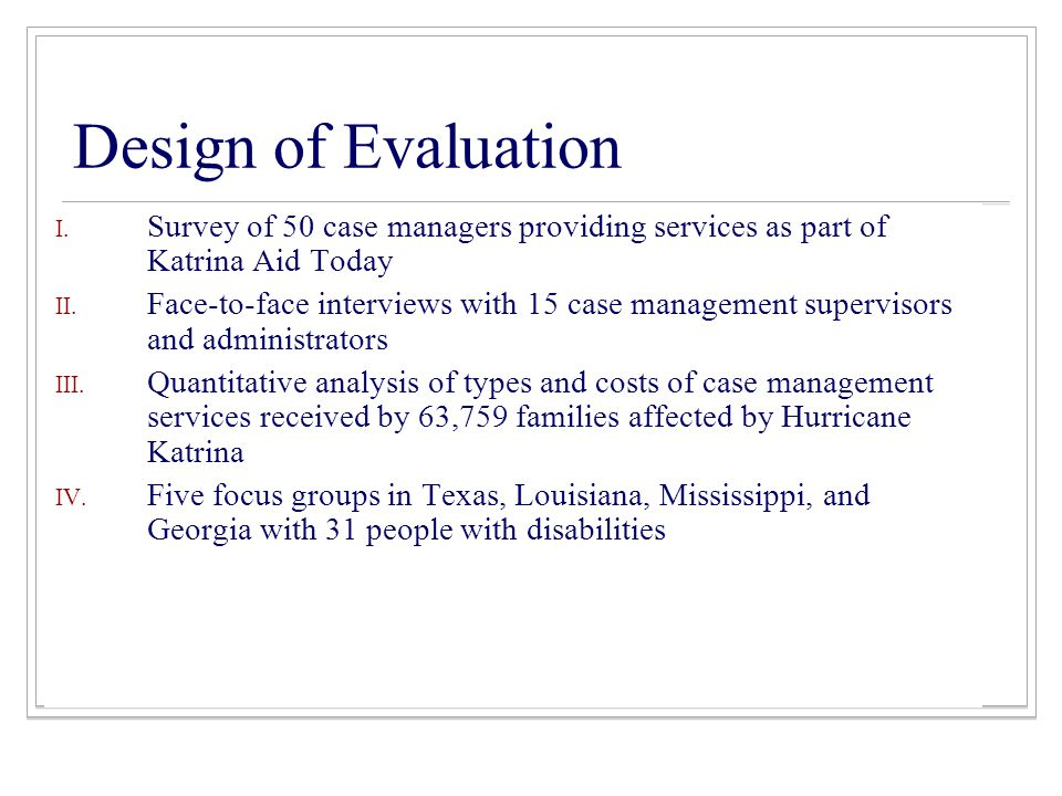 Design of Evaluation I.