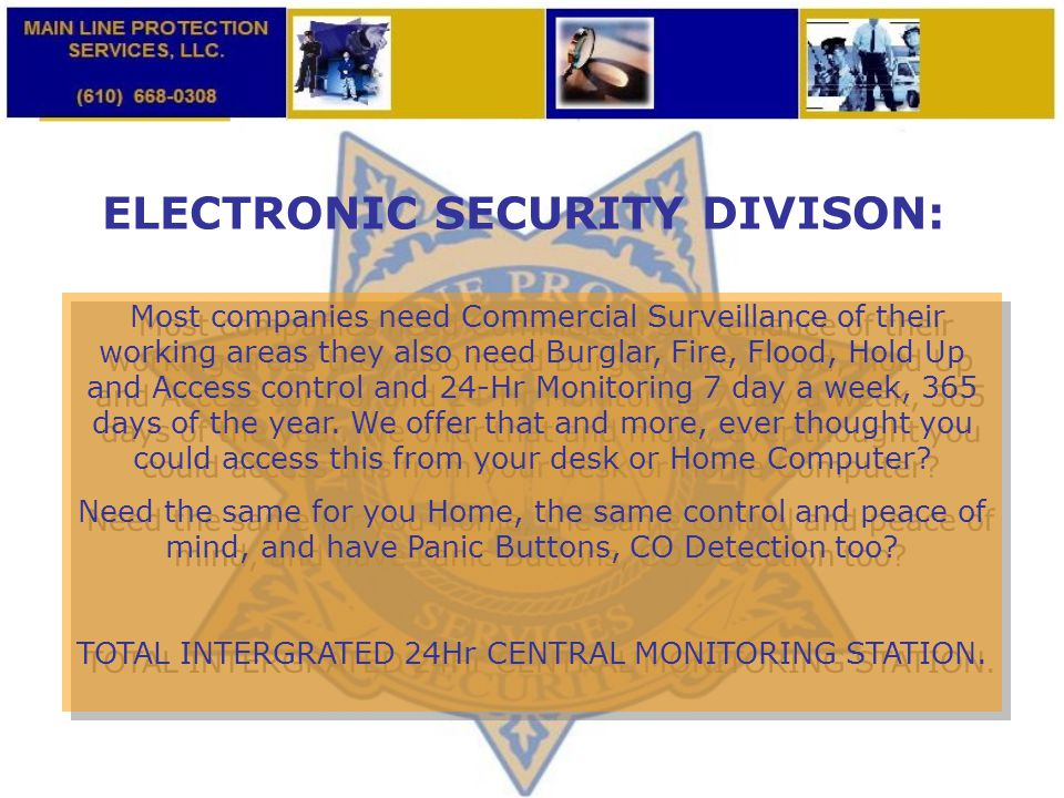 ELECTRONIC SECURITY DIVISON: Most companies need Commercial Surveillance of their working areas they also need Burglar, Fire, Flood, Hold Up and Acces