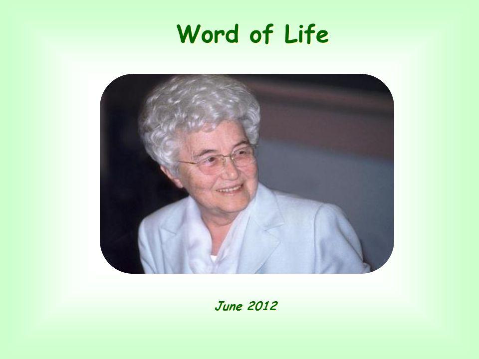 Word of Life Word of Life June 2012 June 2012