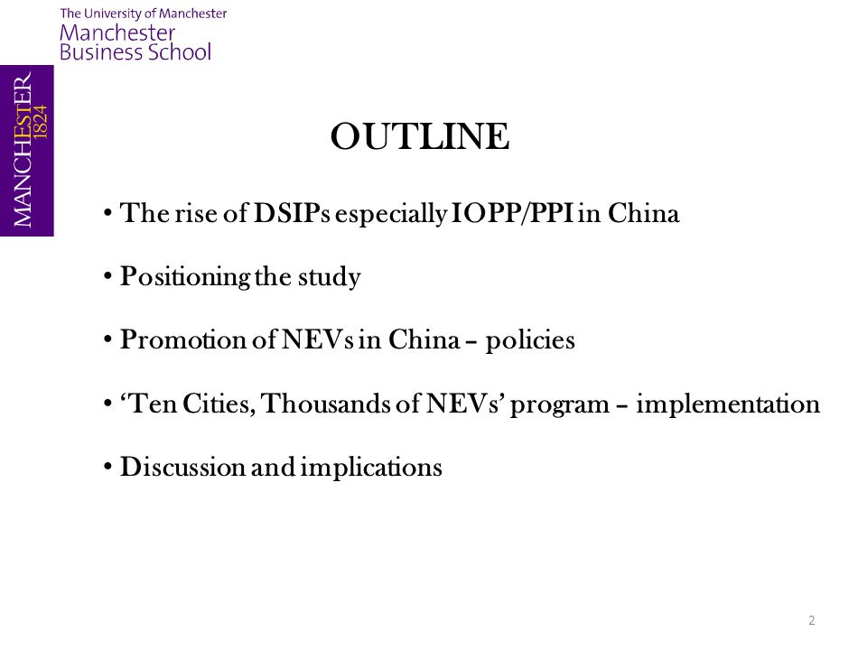 2 OUTLINE The rise of DSIPs especially IOPP/PPI in China Positioning the study Promotion of NEVs in China – policies 'Ten Cities, Thousands of NEVs' program – implementation Discussion and implications