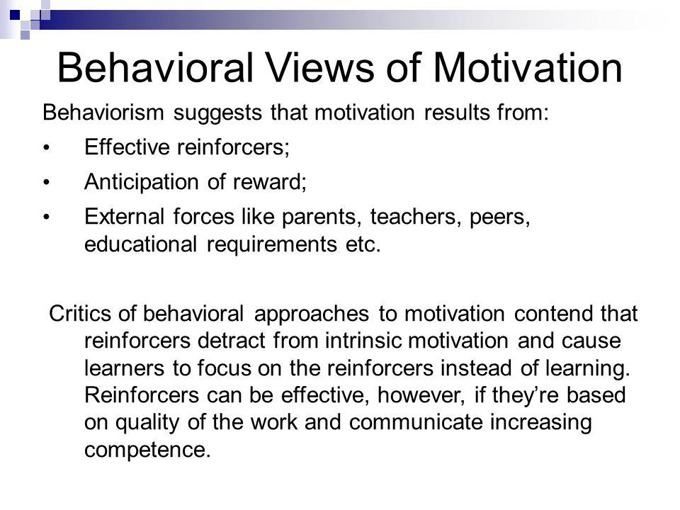 Skinner, Pavlov, Thorndike put motivation at the center of their theories of human behavior.