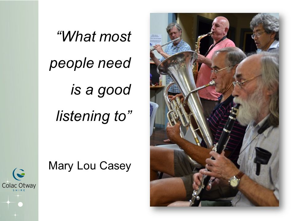 What most people need is a good listening to Mary Lou Casey