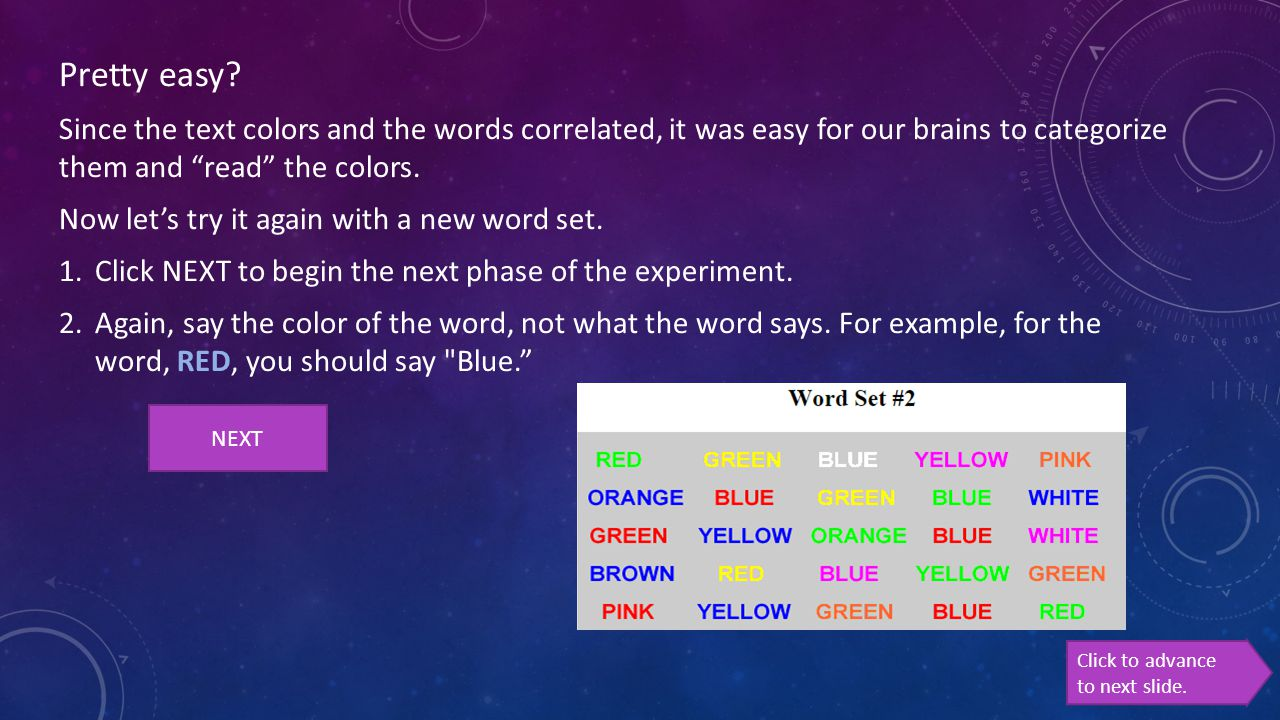 """Pretty easy? Since the text colors and the words correlated, it was easy for our brains to categorize them and """"read"""" the colors. Now let's try it aga"""