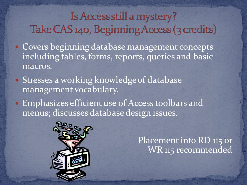 Covers beginning database management concepts including tables, forms, reports, queries and basic macros.