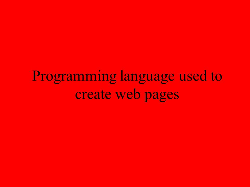 Programming language used to create web pages