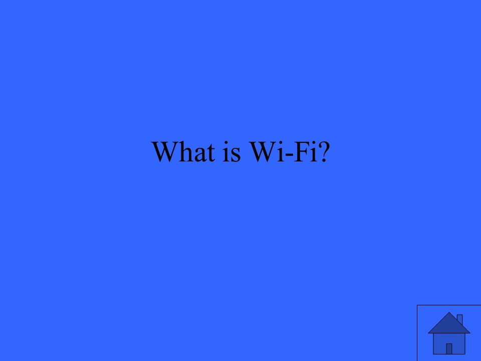 What is Wi-Fi