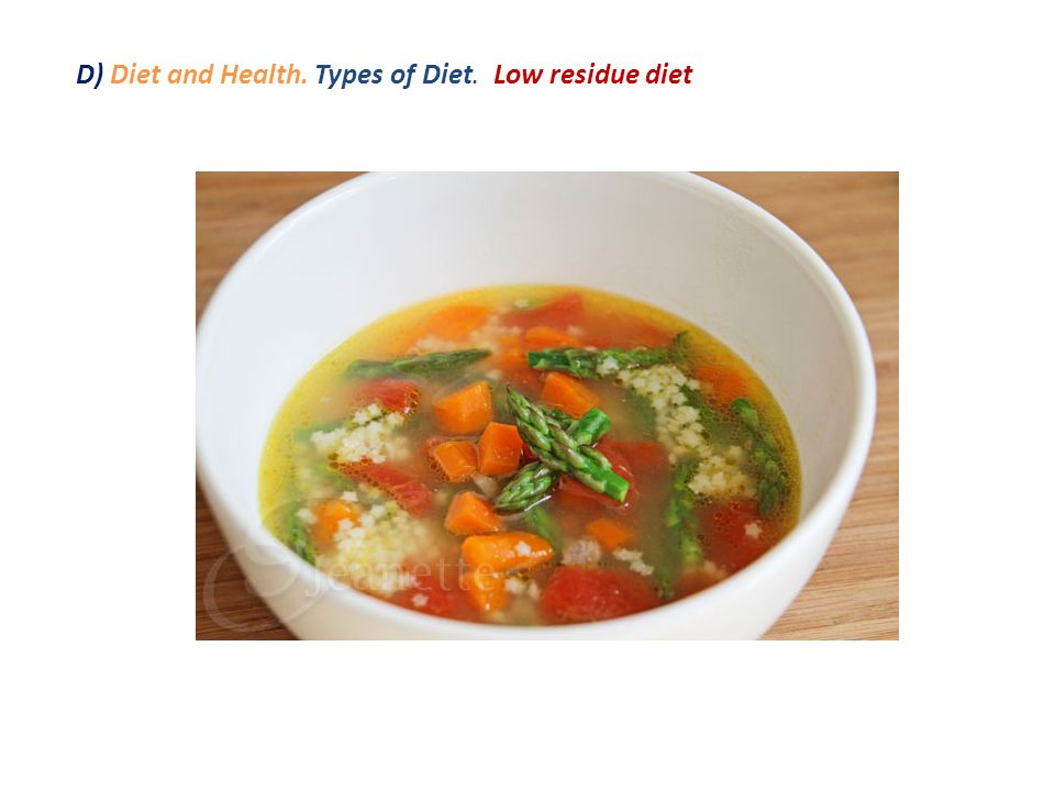 D) Diet and Health. Types of Diet. Low residue diet