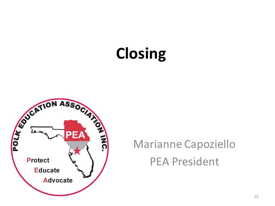 Closing Marianne Capoziello PEA President 35