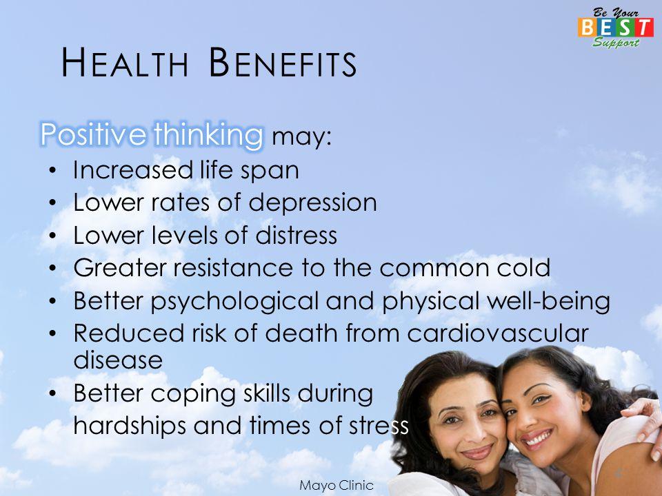 H EALTH B ENEFITS 4 Mayo Clinic