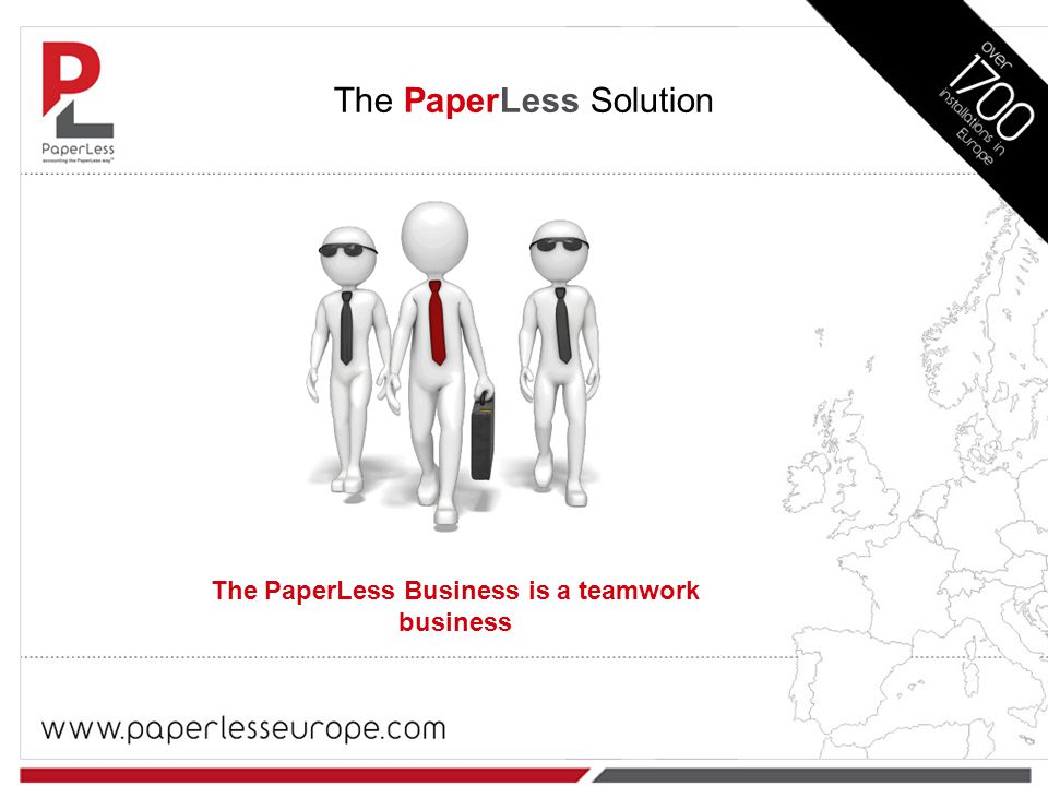 The PaperLess Solution The PaperLess Business is a teamwork business