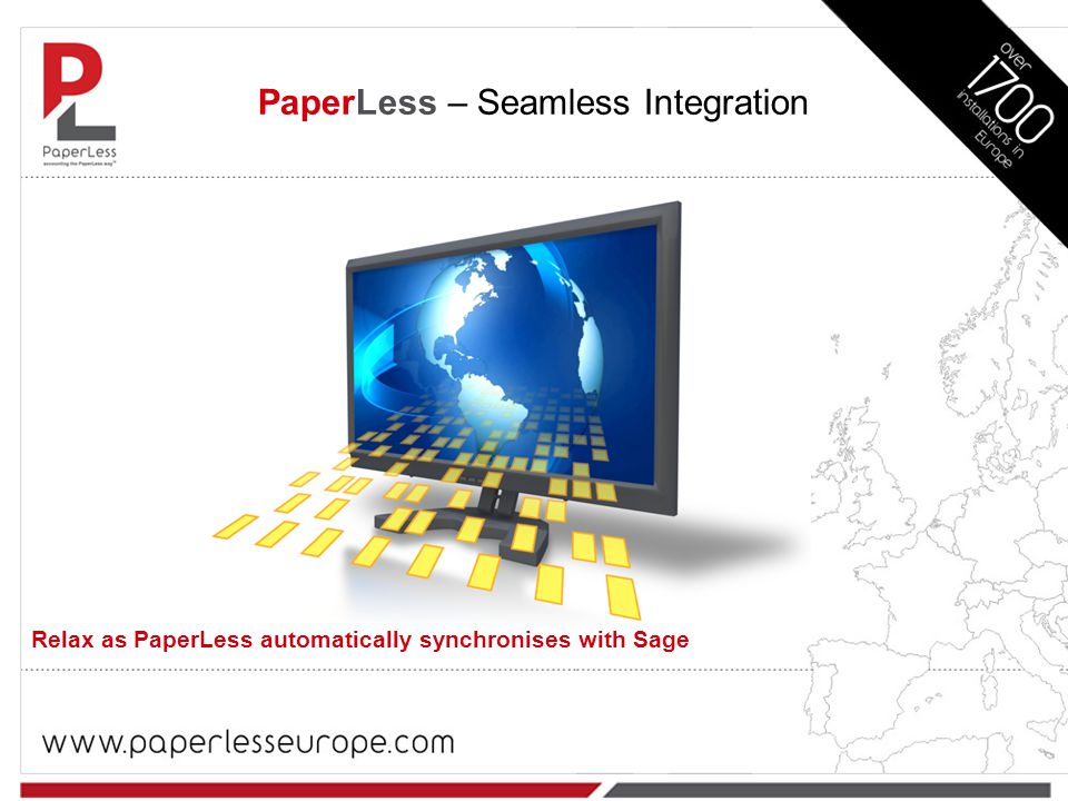 PaperLess – Seamless Integration Relax as PaperLess automatically synchronises with Sage