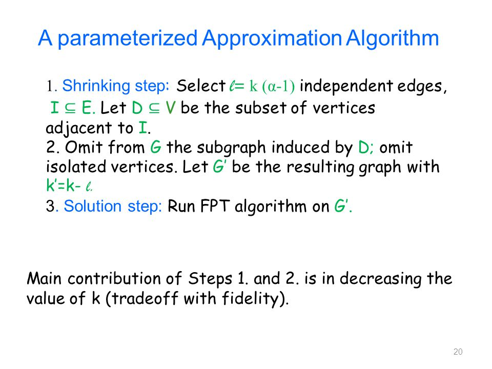 Main contribution of Steps 1. and 2. is in decreasing the value of k (tradeoff with fidelity).