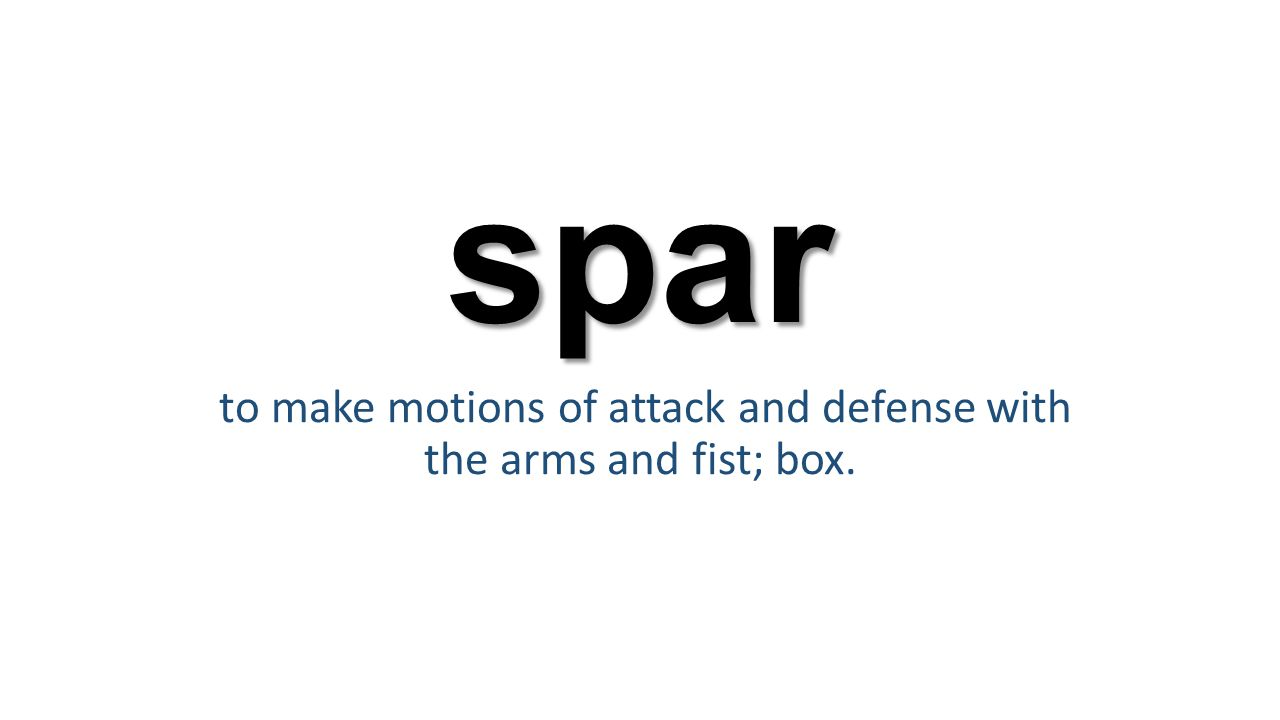 spar to make motions of attack and defense with the arms and fist; box.