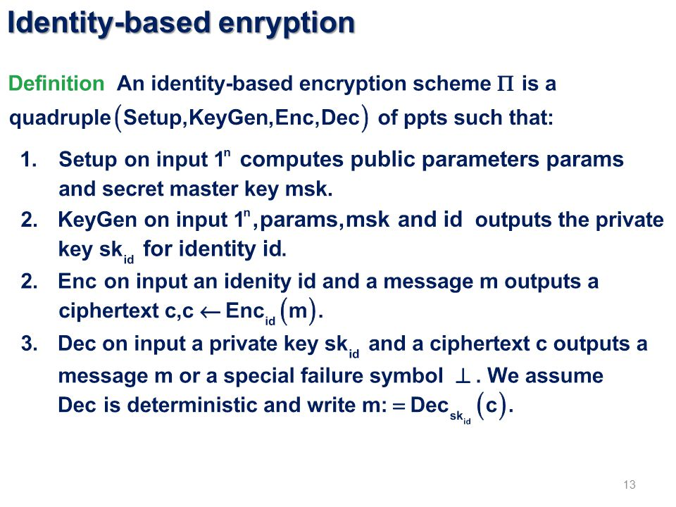 Identity-based enryption 13