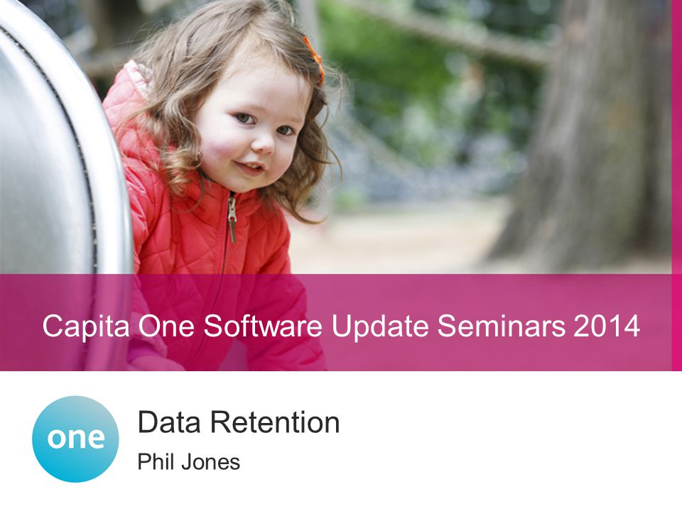 Capita One National User Group 2014 Capita One Software Update Seminars 2014 Synopsis This session will give an overview of the standard reports included and discuss the bespoke services that will be available to help you meet your authority's data retention policy.