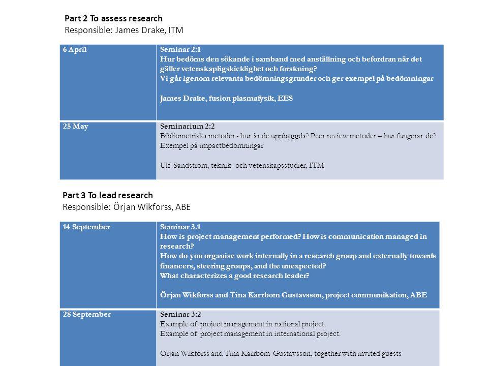 6 AprilSeminar 2:1 Hur bedöms den sökande i samband med anställning och befordran när det gäller vetenskapligskicklighet och forskning.