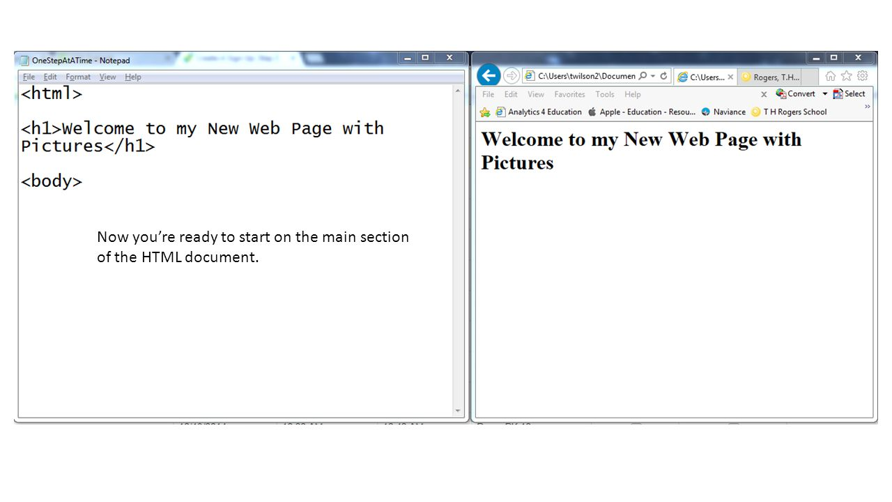 Now you're ready to start on the main section of the HTML document.