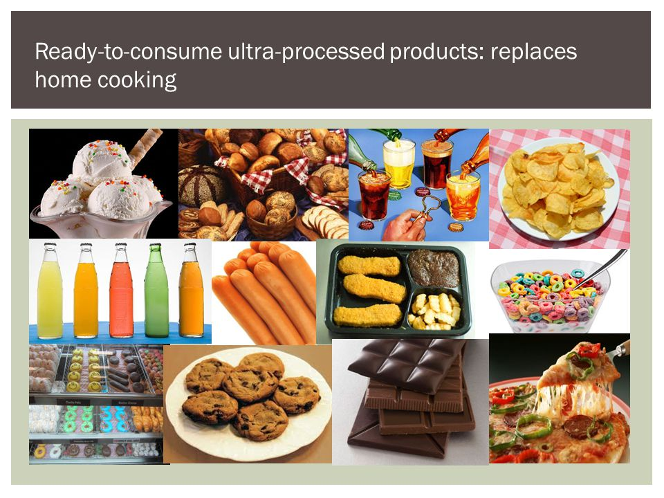 Ready-to-consume ultra-processed products: replaces home cooking