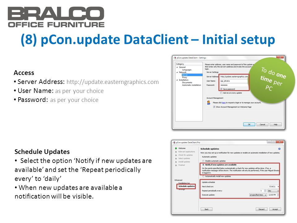 (8) pCon.update DataClient – Initial setup Schedule Updates Select the option 'Notify if new updates are available' and set the 'Repeat periodically e