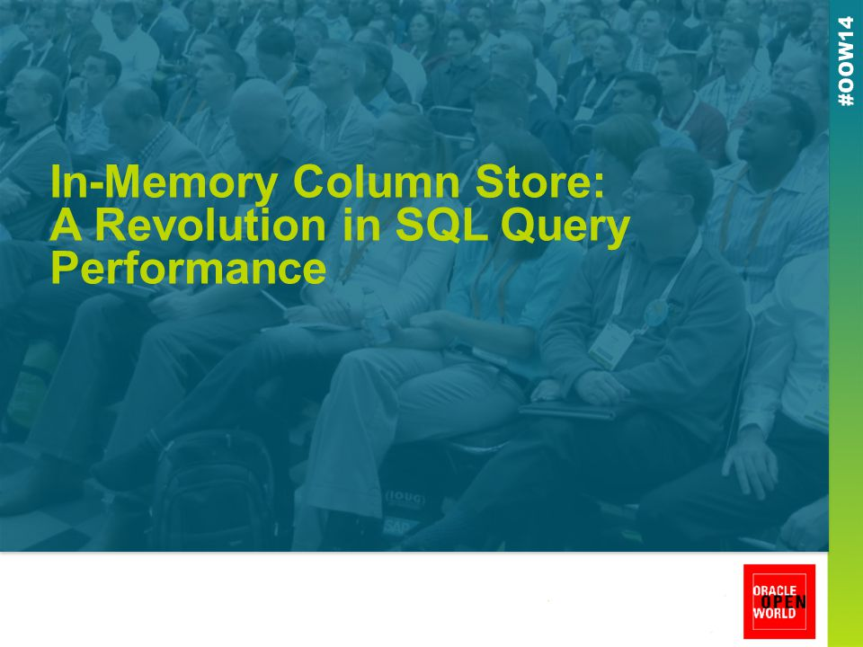 In-Memory Column Store: A Revolution in SQL Query Performance