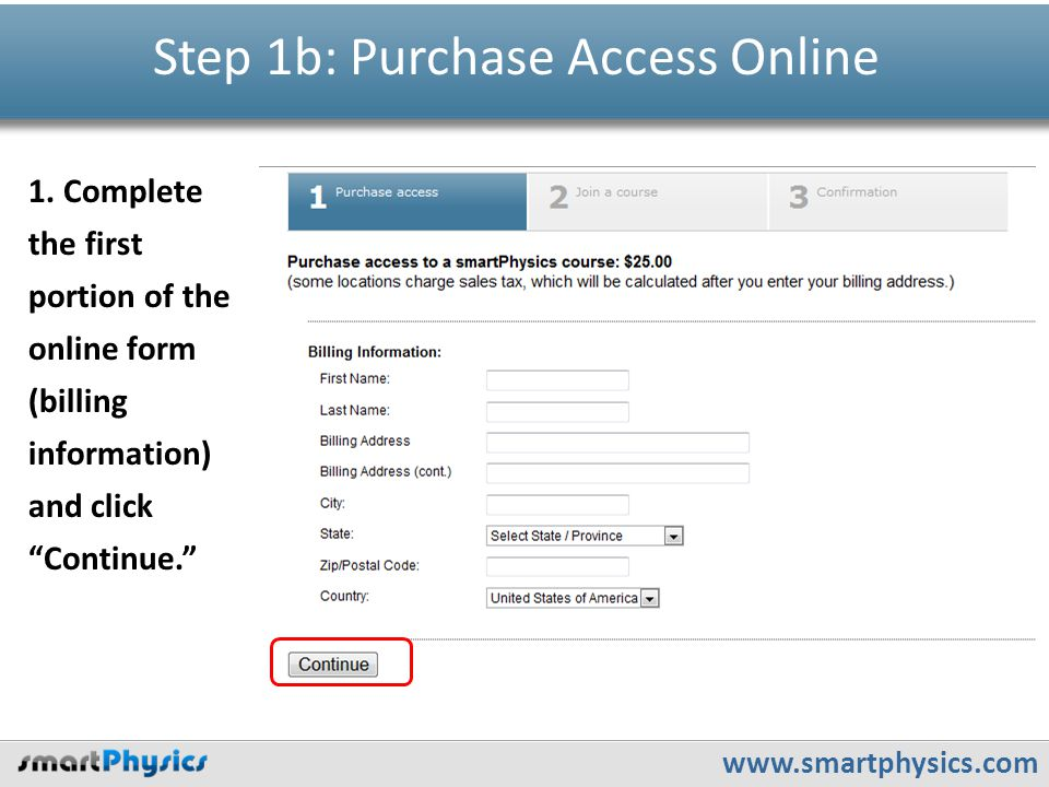 www.smartphysics.com Step 1b: Purchase Access Online 1.